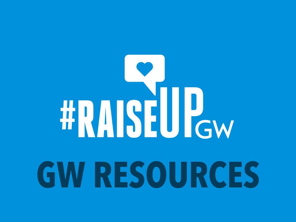 "Blue background, white Raise Up GW logo, and navy text reading ""GW Resources"""
