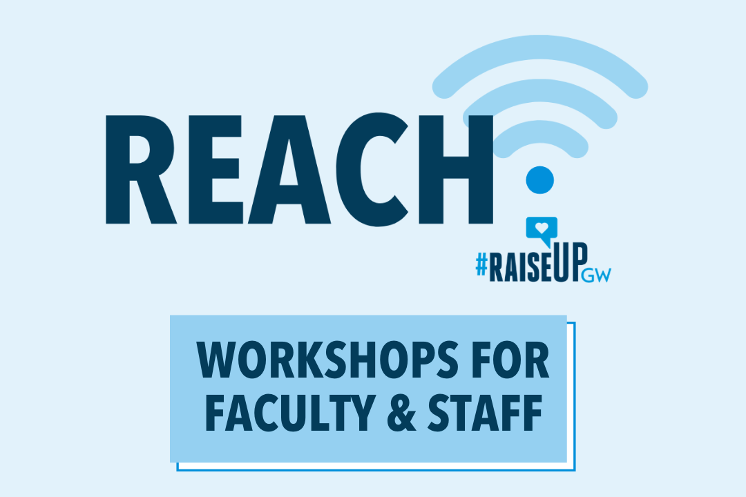 REACH Program Workshops for Faculty & Staff